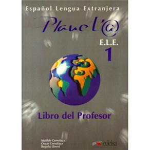 Planeta: Libro Del Profesor - Nivel 1