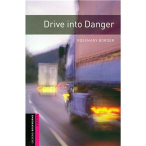 Drive Into Danger Pack: With Cd - Starter