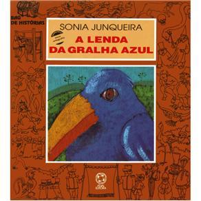 Baú de Histórias - a Lenda da Gralha Azul - Sonia Junqueira