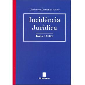 Incidência Jurídica: Teoria e Crítica