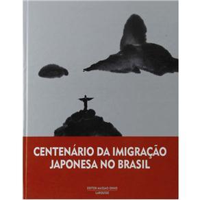Centenario da Imigracao Japonesa no Brasil