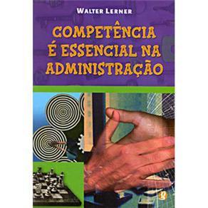 Competencia e Essencial na Administracao