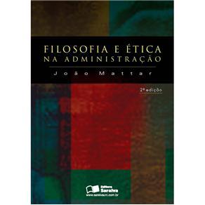Filosofia e Etica na Administracao