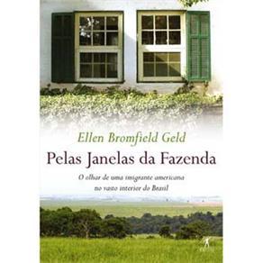 Pelas Janelas da Fazenda: o Olhar de uma Imigrante Americana no Vasto Interior do Brasil