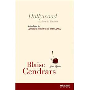Hollywood a Meca do Cinema