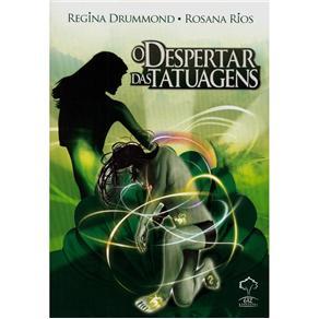 Despertar das Tatuagens - Regina Drummond e Rosana Rios