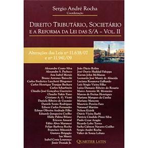 Direito Tributário, Societário e a Reforma da Lei das S/a: Volume Ii