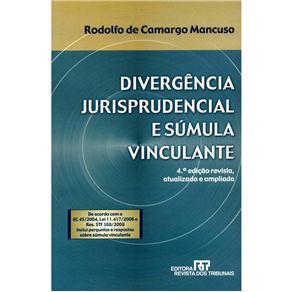 Divergência Jurisprudencial e Súmula Vinculante