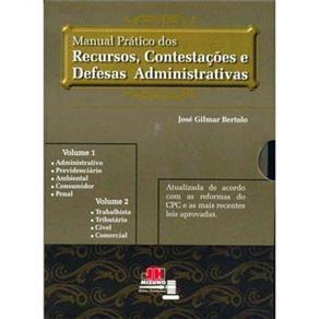 Manual Prático dos Recursos, Contestações e Defesas Administrativas: Volume 2
