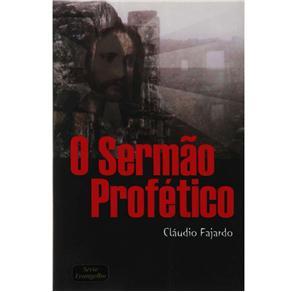 Sermao Profetico, o (2006 - Edição 1)