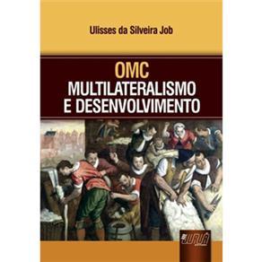 Omc: Multilateralismo e Desenvolvimento