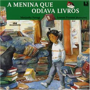 Menina Que Odiava Livros, a - Nova Ortografia