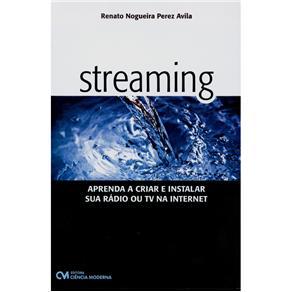 Streaming - Aprenda a Criar e Instalar Sua Radio Ou Tv na Internet