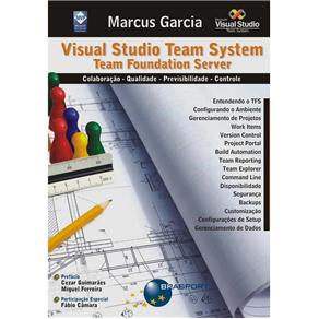 Visual Studio Team System – Team Foundation Server