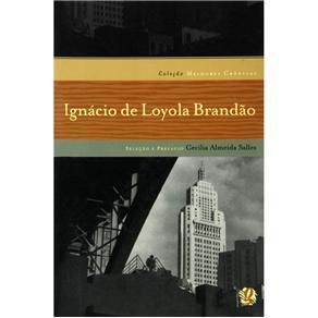 Melhores Cronicas de Ignacio de Loyola Brandao, As