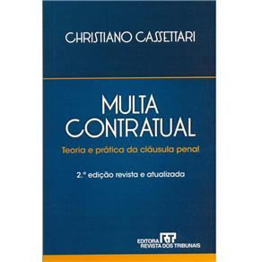 Multa Contratual: Teoria e Prática da Cláusula Penal
