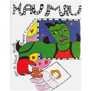 Os Contos da Pipa - Mau Mau - Niki de Saint Phalle e Laurent Condominas