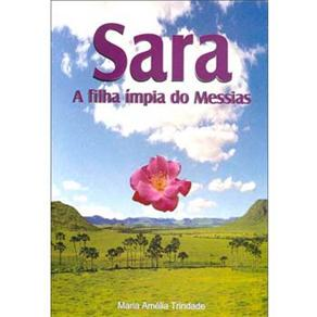 Sara: a Filha Ímpia do Messias