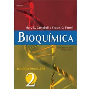 Bioquímica - Biologia Molecular - Vol. 2
