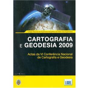Cartografia e Geodesia 2009: Actas da Vi Conferência Nacional de Cartografia e Geodesia