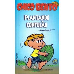 Chico Bento - Plantando Confusao - Edicao de Bolso