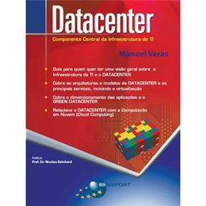 Datacenter - Componente Central da Infraestrutura de Ti