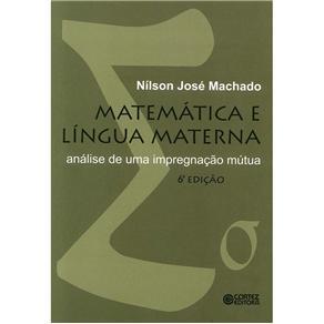 Matematica e Lingua Materna Analise de uma Impregnacao Mutua