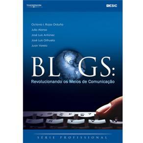 Blogs: Revolucionando os Meios de Comunicação - Série Profissional