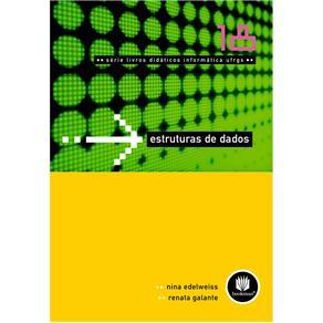 Estruturas de Dados - Vol. 18 - Serie Livros Didaticos Informatica Ufrgs