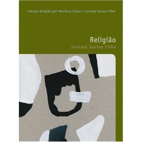 Filosofias: o Prazer do Pensar - Religião - Volume 1 - Juvenal Savian Filho