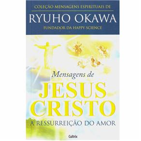 Mensagens de Jesus Cristo