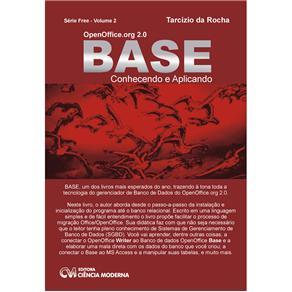 Openoffice.org 2.0 - Base - Conhecendo e Aplicando - Serie Free Volume 2