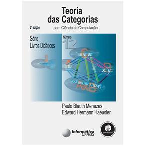 Teoria das Categorias para Ciencia da Computacao - Volume 12