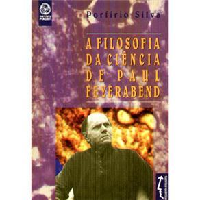 Filosofia da Ciência de Paul Feyerabend, A