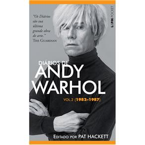 Diarios de Andy Warhol - Edicao de Bolso - Volume 2