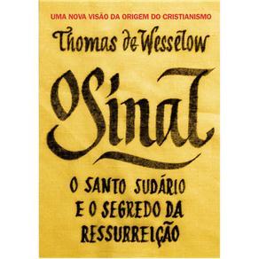 Sinal - o Santo Sudario e o Segredo da Ressurreicao, O