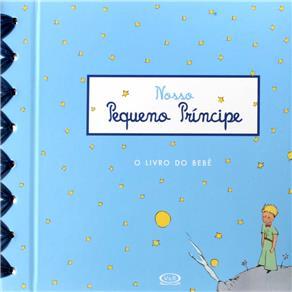 Nosso Pequeno Príncipe: o Livro do Bebê - Sogex