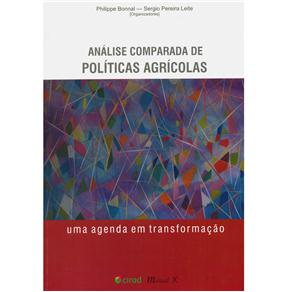 Análise Comparada de Políticas Agrícolas: uma Agenda em Transformação