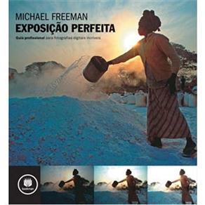 Exposição Perfeita - Michael Freeman