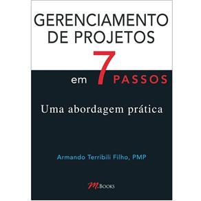 Gerenciamento de Projetos em 7 Passos: uma Abordagem Prática