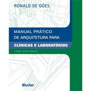 Manual Prático de Arquitetura para Clínicas e Laboratórios