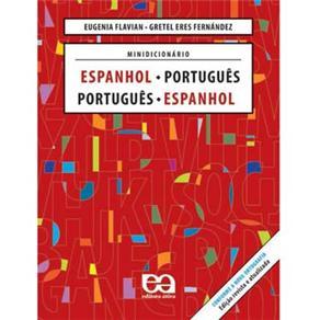 Minidicionário Espanhol - Português/ Português - Espanhol