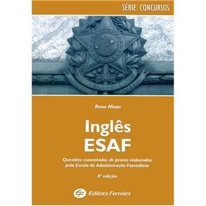 Inglês Esaf: Questões Comentadas de Provas
