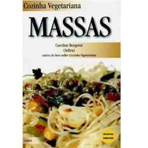 Cozinha Vegetariana: Massas