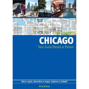 Guia Passo a Passo Chicago - Abra o Guia, Descubra o Mapa, Explore a Cidade