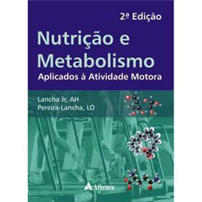Nutrição e Metabolismo - Ah Lancha Jr.e Lo Pereira-lancha