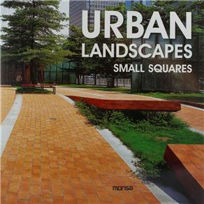 Urban Landscapes: Small Squares