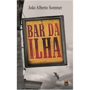 Bar da Ilha - João Alberto Sommer