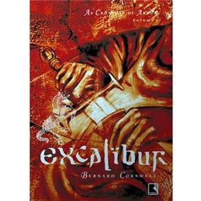 Excalibur: as Crônicas de Artur - Volume 3