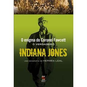 O Verdadeiro Indiana Jones